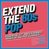 Extend the 80s - Pop de Various Artists