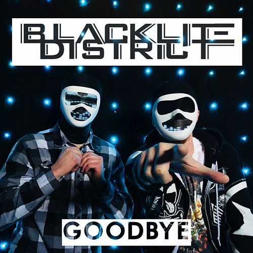Goodbye (Rock Mix) by Blacklite District