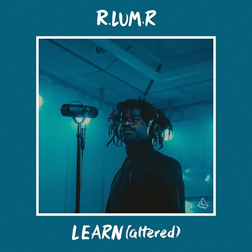 Learn (Altered) by R.Lum.R