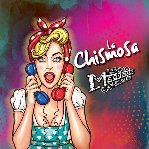 La Chismosa by La Maquinaria Norteña