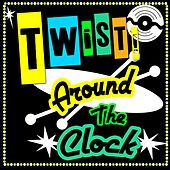 Twist Around The Clock de Various Artists