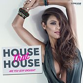 House That House by Various Artists