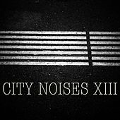 City Noises XIII - Raw Techno Cuts by Various Artists