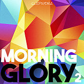Morning Glory 2 by Various Artists