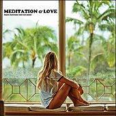 Meditation & Love by Various Artists
