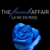 The French Affair - La Vie En Rose de Various Artists
