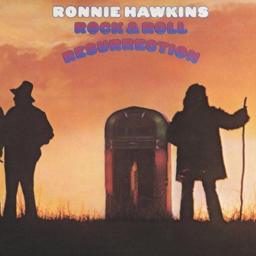 Rock &  Roll Resurrection de Ronnie Hawkins