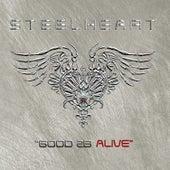 Good 2b Alive by Steelheart