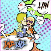 Dile Dile by Lyan