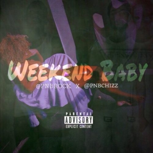 Weekend Baby by PnB Rock