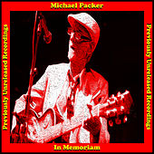 In Memoriam - Previously Unreleased Recordings by Michael Packer