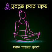 New Wave Yogi by Yoga Pop Ups