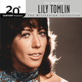 The Best Of Lily Tomlin 20th Century Masters The Millennium Collection by Lily Tomlin