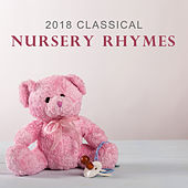 2018 Classical Nursery Rhymes by Classical Lullabies