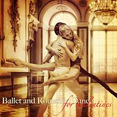 Ballet and Romantic Dance for Valentines – Piano Ballet Songs by Various Artists