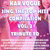 Sing The Top Hits Vol. 2 (Special Instrumental Versions [Tribute To Clean Bandit-Coldplay-Enrique Iglesias-The Magician Etc..]) de Kar Vogue