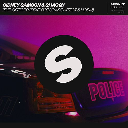 The Officer (feat. Bobso Architect & Hosai) by Sidney Samson