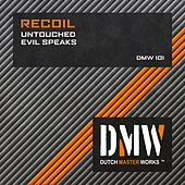 Untouched / Evil Speaks by Recoil