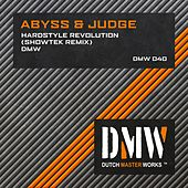Hardstyle Revolution (Showtek Remix) / DMW by Abyss & Judge