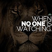 When No One Is Watching (Motivational Speech) by Fearless Motivation