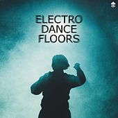 Electro Dance Floors de Various Artists