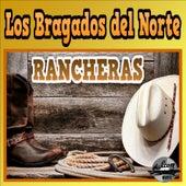 Rancheras by Los Bragados Del Norte
