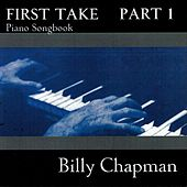 First Take, Pt. 1 by Billy Chapman