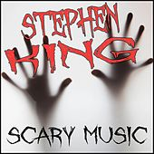 Stephen King Scary Music by Various Artists