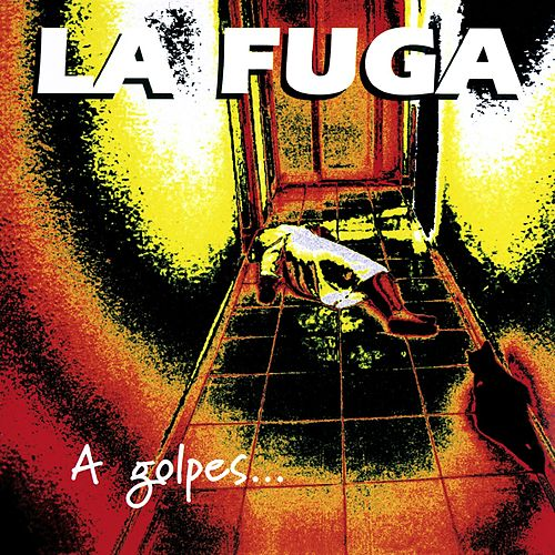 A golpes de Rock'n'Roll by La Fuga