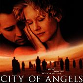 City of Angels (Music from the Motion Picture) by Various Artists