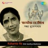 Kshamio He Shib by Sandhya Mukherjee