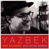 Tape Recorder (Collected Works) de David Yazbek