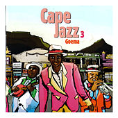 Cape Jazz 3 - Goema de Various Artists