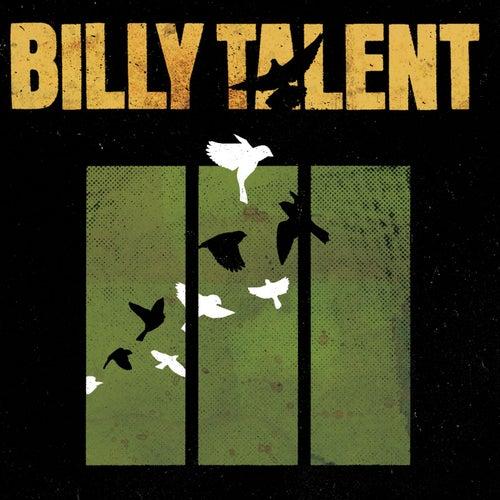 Billy Talent III by Billy Talent