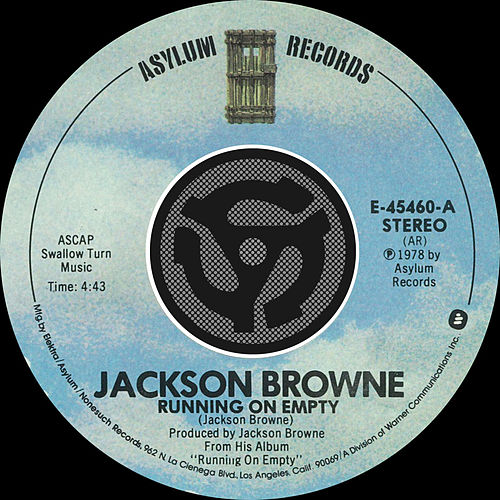 Running On Empty / Nothing But Time [Digital 45] by Jackson Browne