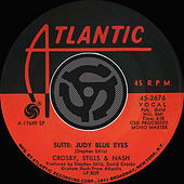 Suite: Judy Blue Eyes / Long Time Gone [Digital 45] de Crosby, Stills and Nash