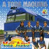 A Toda Maquina by Mar Azul