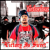 Victory Is Sweet Part 1 by Various Artists