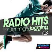 Radio Hits for Running and Jogging 03 by Various Artists
