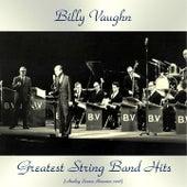 Greatest String Band Hits (Analog Source Remaster 2018) von Billy Vaughn