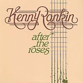 After The Roses de Kenny Rankin