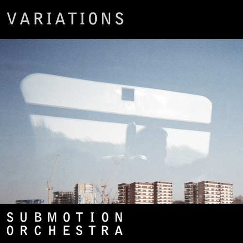 Variations by Submotion Orchestra
