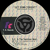 Get Down Tonight / You Don't Know [Digital 45] by KC & the Sunshine Band