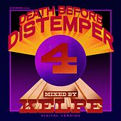 Death Before Distemper 4 by Various Artists