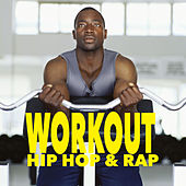 Workout Hip Hop & Rap von Various Artists