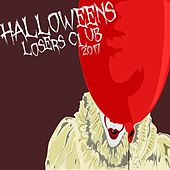 Halloween Losers Club 2017 by Various Artists