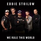 We Rule This World von Eddie Stoilow