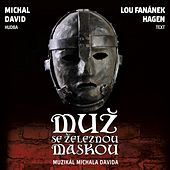 Muz se zeleznou maskou (Original Prague Cast Recording) de Original Prague Cast of Muz se zeleznou maskou