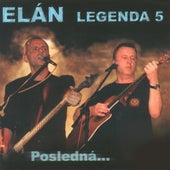 Legenda 5: posledna by Elán