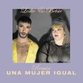 Una Mujer Igual - Mujer Poseida (Buck & Cake Remix) de Leslie